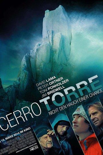 Cerro Torre – Nicht den Hauch einer Chance (2014)