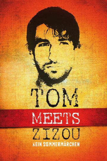 Tom Meets Zizou – Kein Sommermärchen (2011)