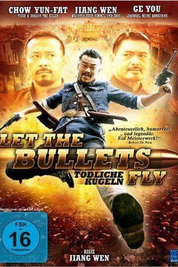 Let the Bullets Fly – Tödliche Kugeln (2010)