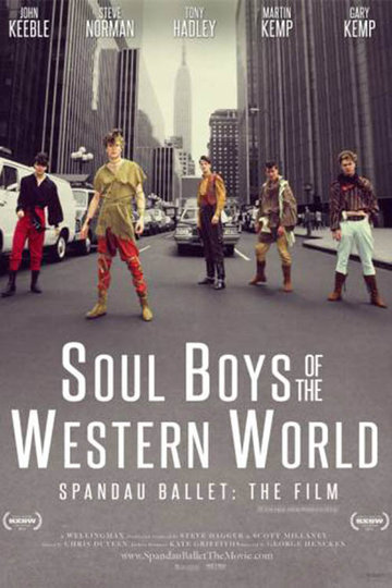 Spandau Ballet The Film: Soul Boys Of The Western World (2014)