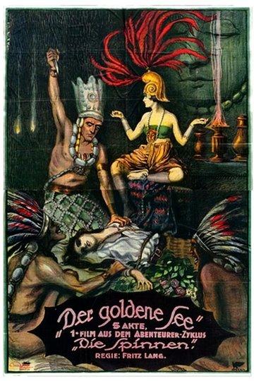 Die Spinnen, 1. Teil – Der Goldene See (1919)