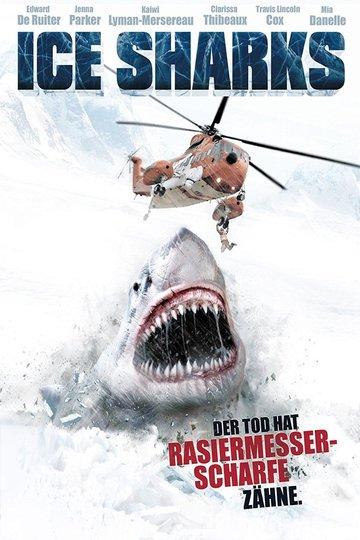 Ice Sharks – Der Tod hat rasiermesserscharfe Zähne (2016)