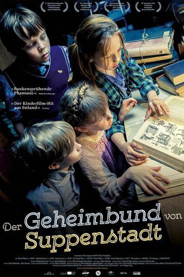 Der Geheimbund von Suppenstadt (2015)