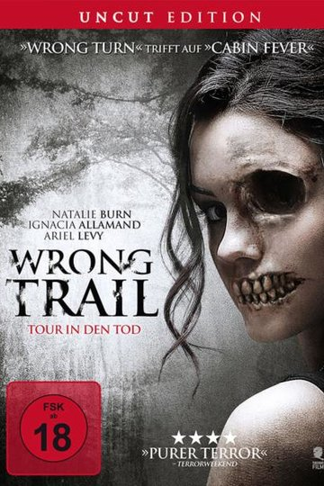Wrong Trail – Tour in den Tod (2017)