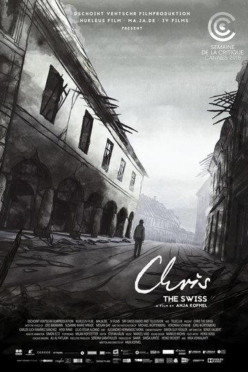 Chris The Swiss (2019)