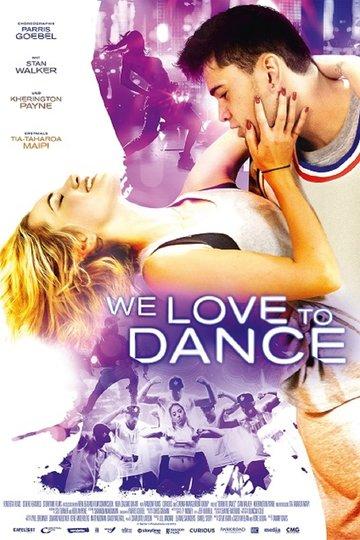 We Love To Dance (2016)