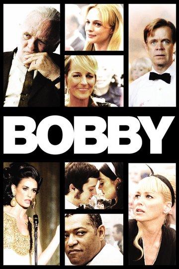 Bobby – Sie alle hatten einen Traum. (2007)