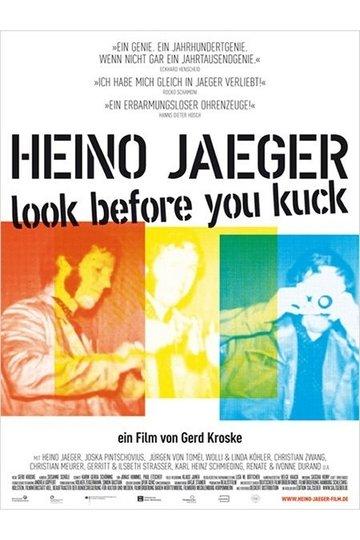 Heino Jaeger – Look Before You Kuck (2012)