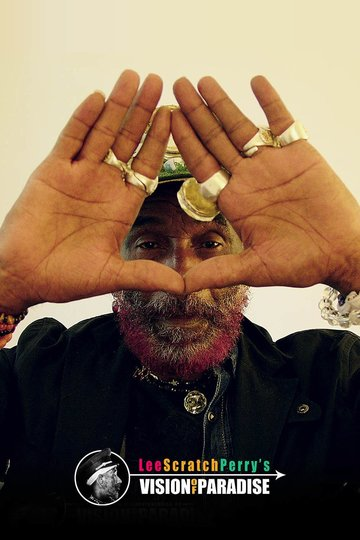 Lee Scratch Perry`s Vision of Paradise (2015)
